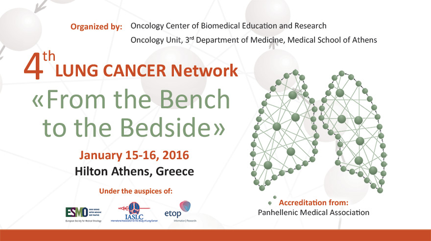 4th Lung Cancer Network «From the Bench to the Bedside»