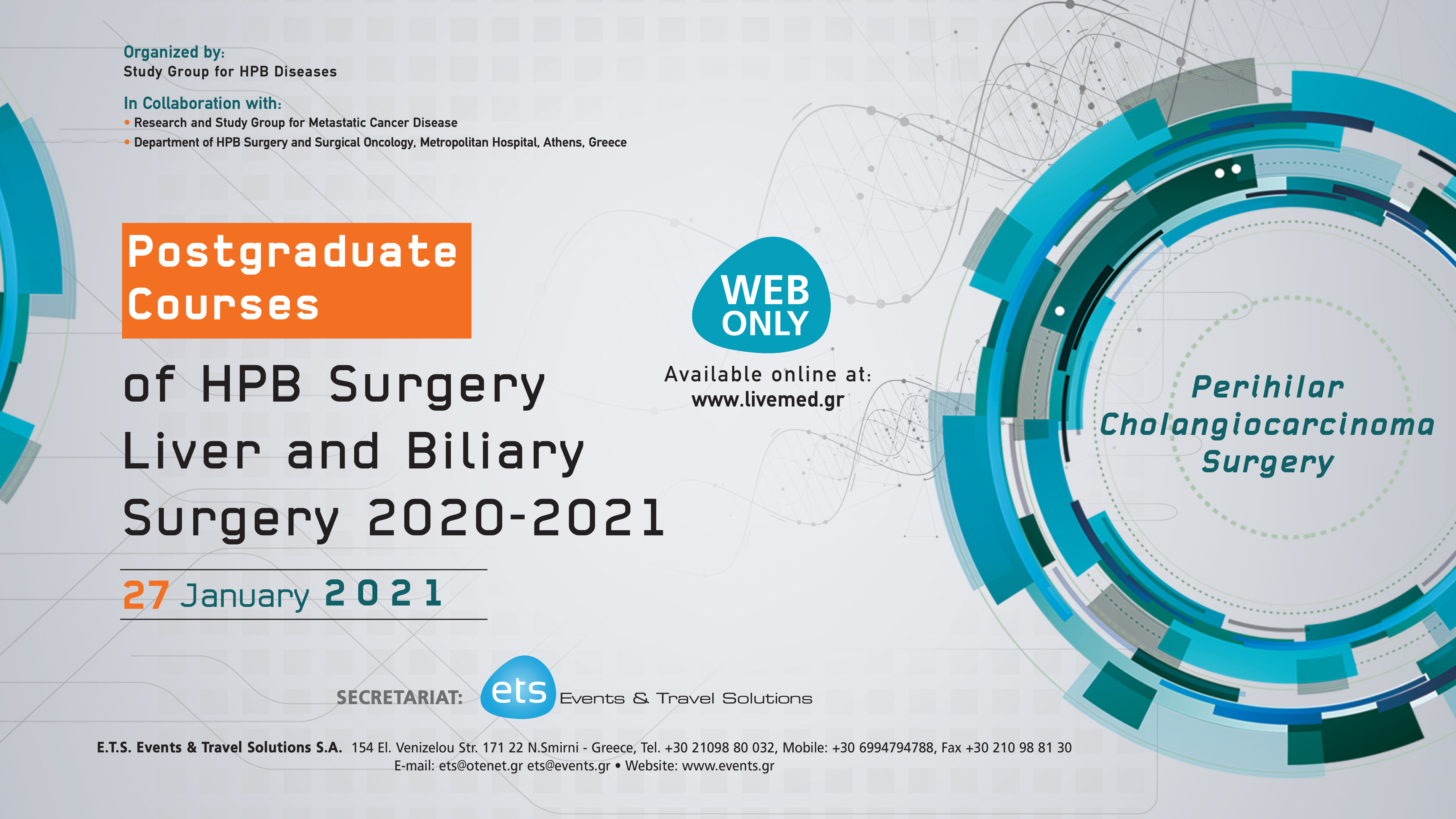 Postgraduate Courses of HPB Surgery Liver and Biliary Surgery 2020-2021 - Perihilar Cholangiocarcinoma Surgery